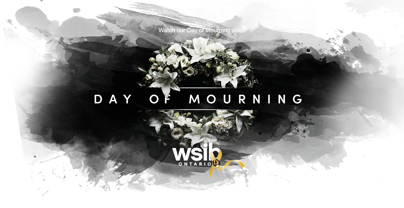 huge selection of 9007e 095c5 WSIB Day of Mourning